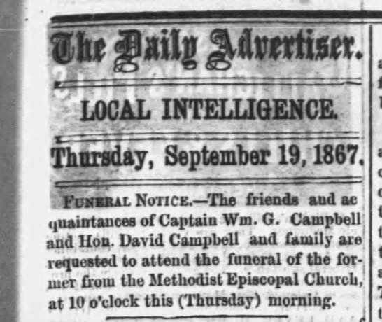 1867 Sep 19: Funeral Notice for William G. Campbell, s/o Judge David Campbell. - LOCAL INTELLIGENCE. Funeral Notice. The friend...