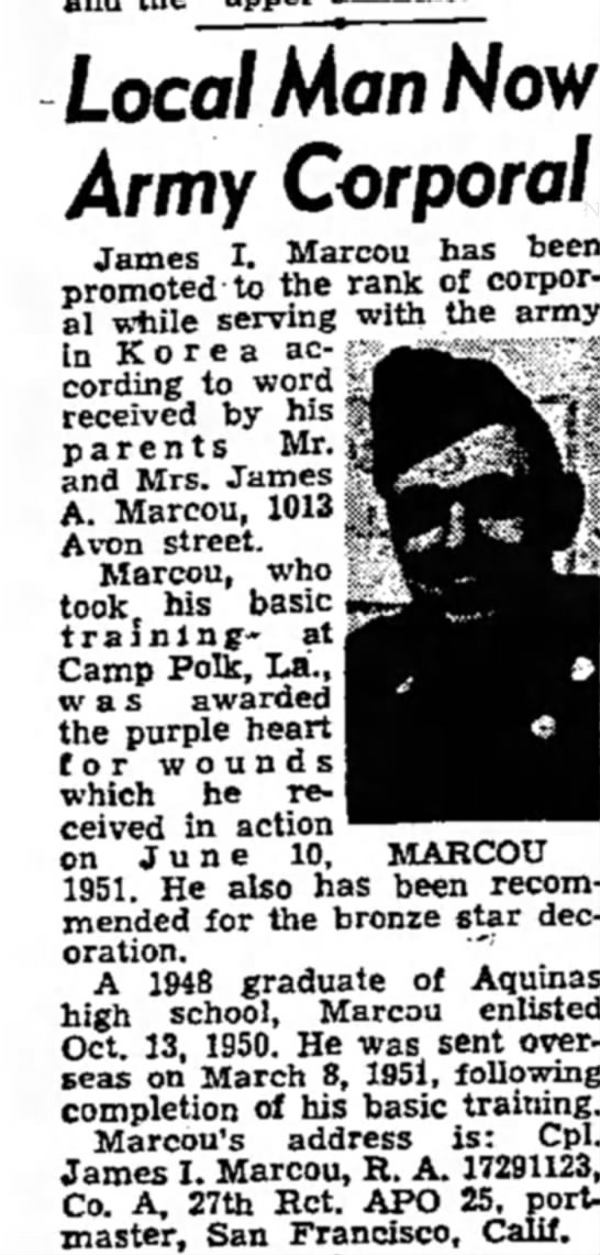 The La Crosse tribune August, 16th 1951 - Local Man Now Army Corporal James I. Marcou has...