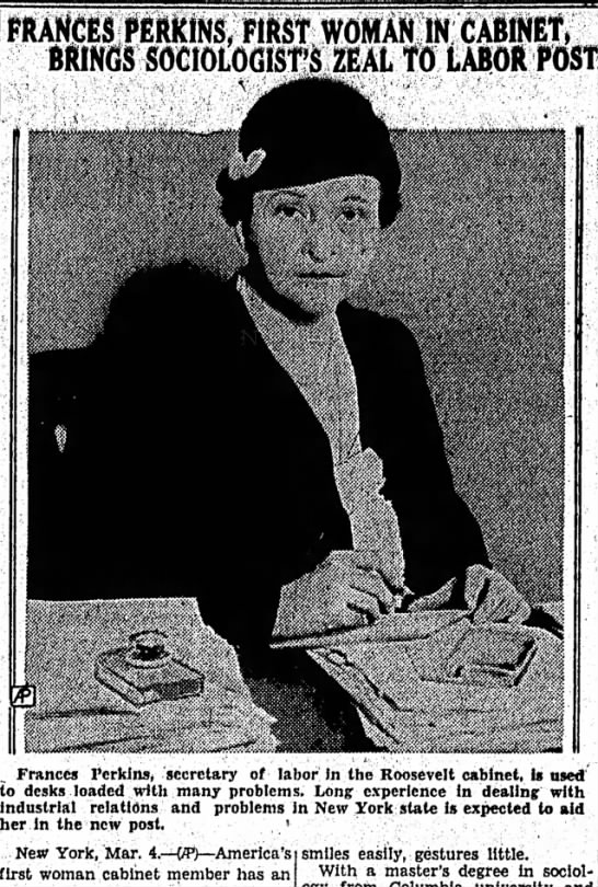 Frances Perkins, First Woman to Serve in a Cabinet Position March 4, 1933 - Kikros, FIRST WOMAN u BRINGS SOCIOLOGIST'S ZEAL...