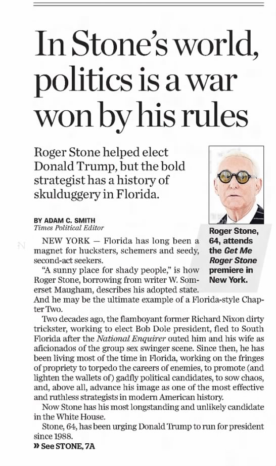 - Roger Stone helped elect Donald Trump , but the...