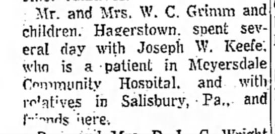 Family visits JWK, Sr. who is sick in the hospital. - Mr. and Mrs. W. C. Grimm and children....