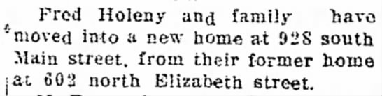 Holeny, Fred new home in Lima The Lima Daily News 7May1911 - THE Fred Holeny an^ family navo ·'moved into a...