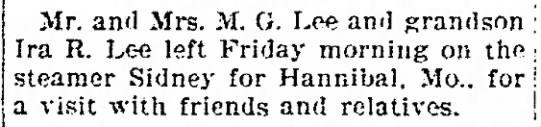 Lees left on steamer for Hannibal visit - Mr. and Mrs. M. G. Lee and Ira R. Lee left...
