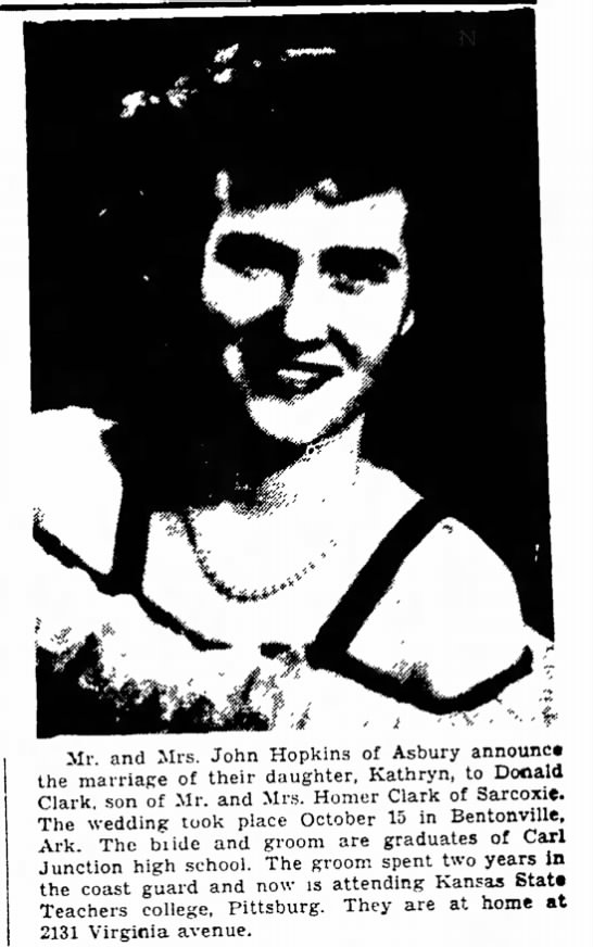 Hopkins, Kathryn and Donald Clark marriage news with photo Joplin Globe 31Oct1948 - is Finley Mr. and Mrs. John Hopkins of Asbury...