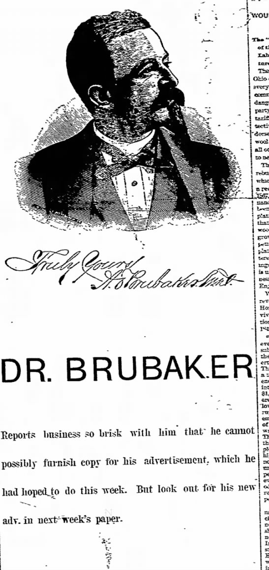 - Tbe found. | AN ss DR. BRUBAK.ER Reports...