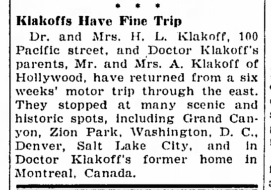23 Oct 1940 - * * * Klakoffs Have Fine Trip Dr. and Mrs. H....