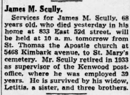 James M Scully obit Aug 1943 Chic Trib - James M- M- Scully, Services for James M....