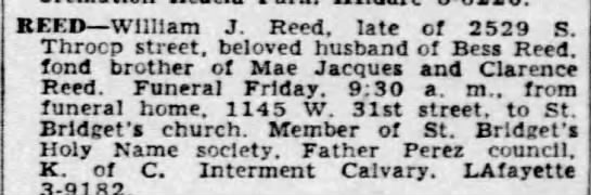 Wm Reed obit 23 Jul 1952 Chic Trib p 22 c7 - REED William J. Reed. late of 2529 S. Throcp...