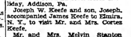 Joe, Joe, and James Keefe head for a visit to Cortez Keefe - liday, Addlson, Pa. Joseph W. Keefe and son,...