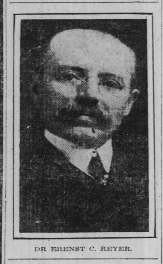 Dr Ernest C Reyer; Indianapolis News 25 March 1918