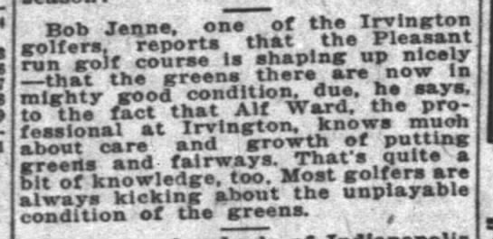 Alf Ward knows much about care and growth of putting greens. 18 April 1923. - . , Bob Jenne. one ot? IrJjy rolfcra. reports...