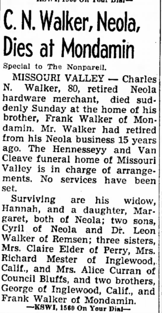 CN Walker Council Bluffs Non-Pareil. September 22. 1947 - C.N. Walker, Neola, Dies at Mondamin Special to...