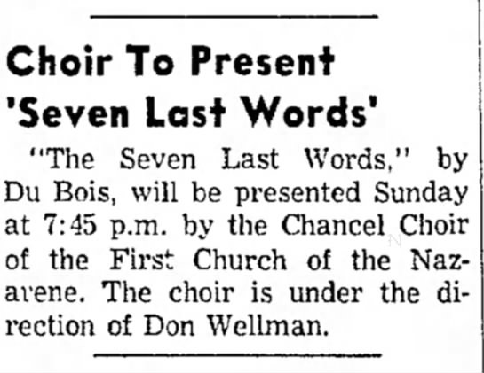 "Don Wellman directs ""The Seven Last Words"" by church choir - Choir To Present 'Seven Last Words' ""The Seven..."