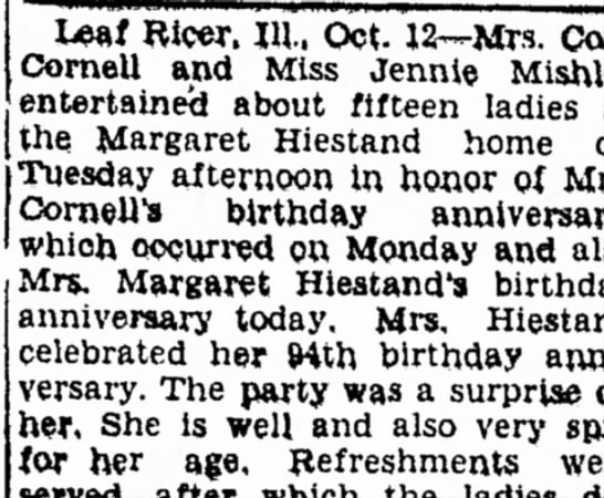 Margaret Eavey Heistand birthday celebration - Blcor. III. Oct. 12—Mrs. Cornell and Miss...