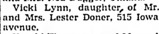 The Baby Has Been Named - Council Bluffs Nonpareil - 22 Apr 1948, page 19 - Vickl Lynn, daughter, of nd Mrs. Lester Doner,...