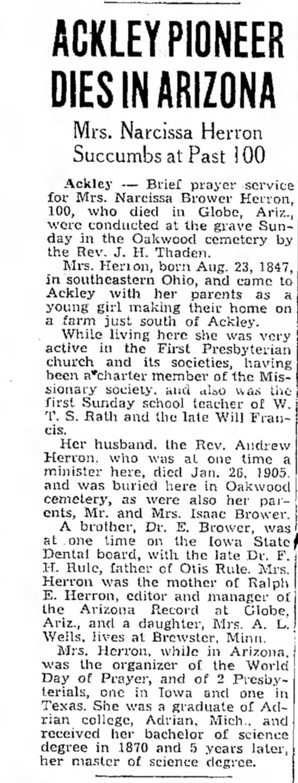 Narcissa Herron Obit 1847 - 1905 per Mason city Globe Gazette in IA 13 Apr 1948 - ACKLEY PIONEER DIES IN ARIZONA Mrs. Narcissa...