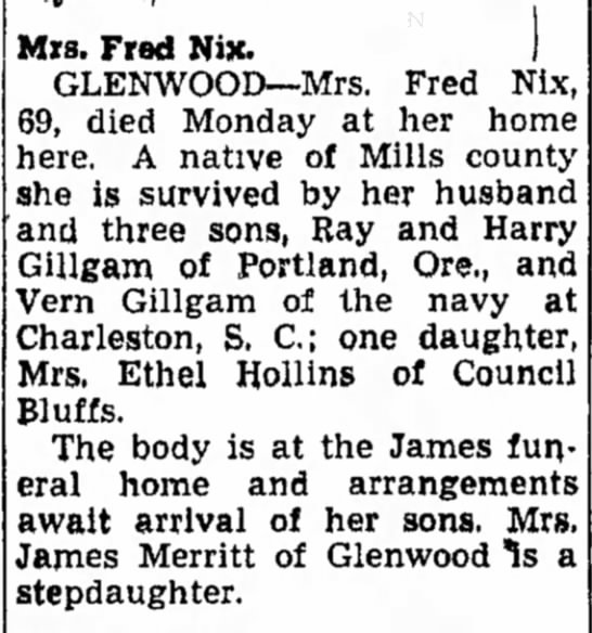 May Gillgam Nix  Previous husband Olaf Gillgam - Mrs. Fred Nix. 1 GLENWOOD--Mrs. Fred Nix, 69,...