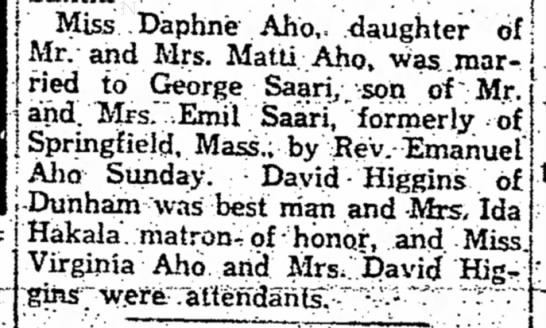 Aunt Daphne's marriage announcement - f Miss .Daphne Aho,. .daughter of Mr. and Mrs....