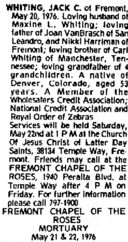 Grandfather's obituary - Maxine L. Whiting; loving lather of Joan...