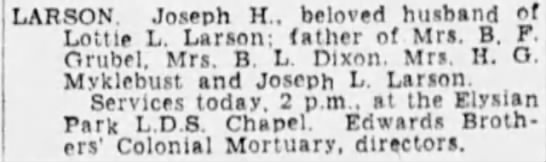 Joseph Heber Larson obit - LARSON, Joseph H.. beloved husband of Lottie L....