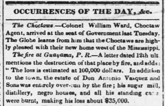 Guayama fire may 1832 - OCCURJJEXCES OF TIIE DAY - Ve, The Choctaws....