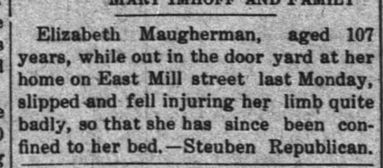 Elizabeth Maugherman : June 13,1913 The  Waterloo Press Indiana. - Elizabeth ; Maugherman, aged 107 years, while...