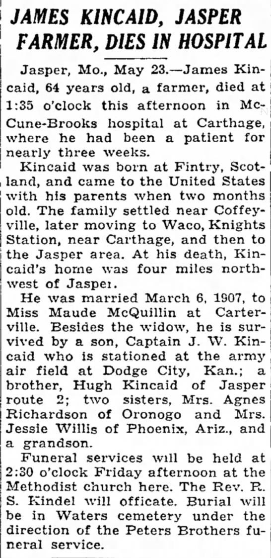 """KINCAID, James obit, 24 May 1945, Joplin Globe - in forever,"""" was medical Morrell a in JAMES..."""