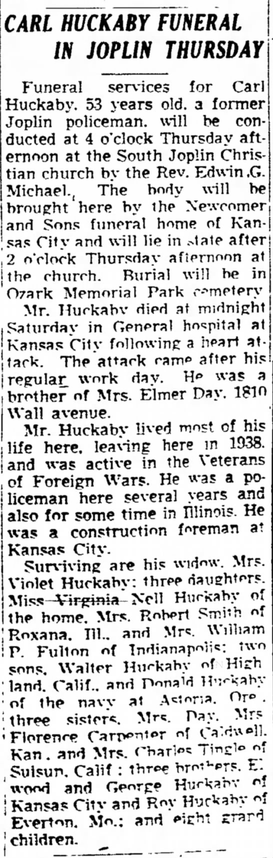 Carl Huckaby - MJCKABY FUNERAL his the IN JOPLIN THURSDAY...