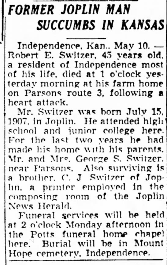 Robert E Switzer (b 1907) obit - FORMER JOPLIN MAN SUCCUMBS IN KANSAS...
