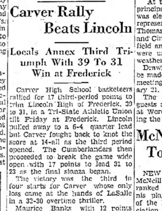 Carver beats Lincoln 18 Jan 1948 cst 1 - l^ai'Vei' to Beats Lincoln to! Locals Annex...