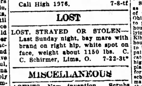 Schirmer, Charles C Lost Strayed or Stolen, Bay mare - par Factory Call High 197Â«. 7-8-tf LOST LOST,...