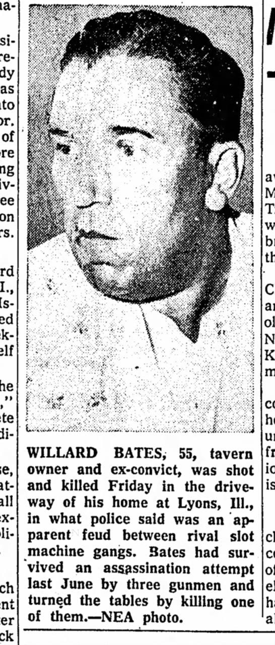 Willard Bates - ol I., all WILLARD BATES, 55, tavern owner and...