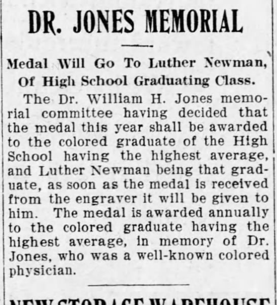 Dr. Jones medal to Luther newman - DR. JONES MEMORIAL Medal Will Go To Luther...