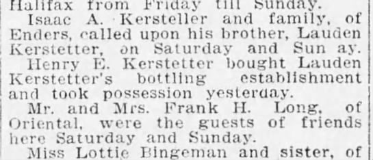 Isaac, broth Lauden and Henry E. Kerstetter 1905 - Halifax from Friday till Sunday. Isaac A....