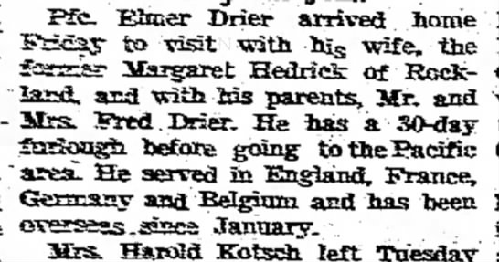 Elmer home - Pfc. Elmer Drier arrived home to visit with 1%...