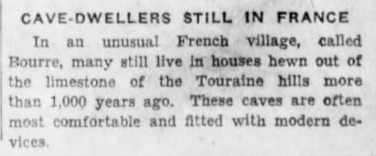 French village of Bourre- 1937. (part 1) - CAVE - DWELLERS STILL IN FRANCE In an unusual...