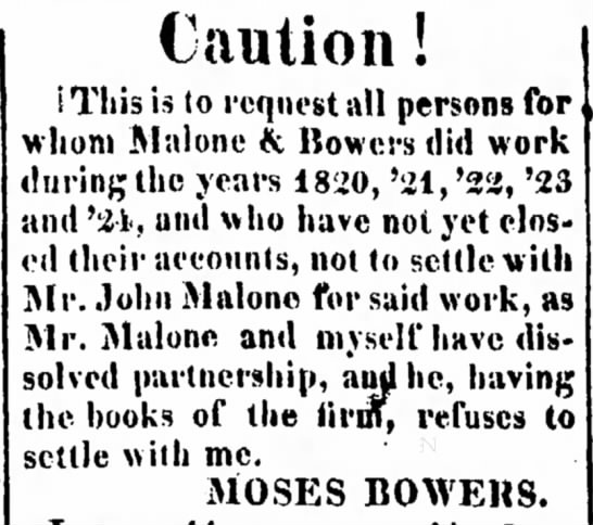 A son or grandson of the original Moses Bowers? Tue. Jan 25, 1825 - Will containing Caution! IThis is to request...