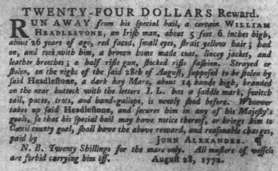 1772 runawy with half rifle gun, stocked riflr fashion Philidephia - 1 . . TWENTY - FOUR D OLLARS Reward UN AW AY...