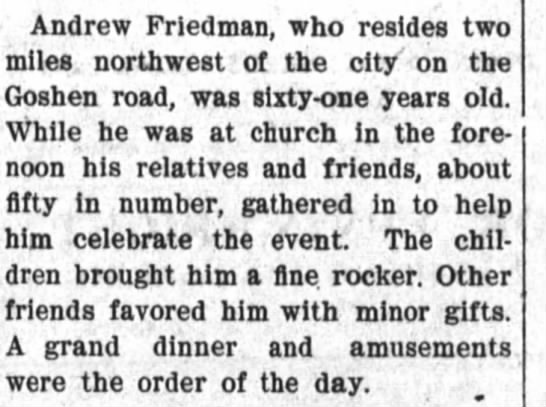 andrew friedman bday 6 jun 1904 - Andrew Friedman, who resides two miles...