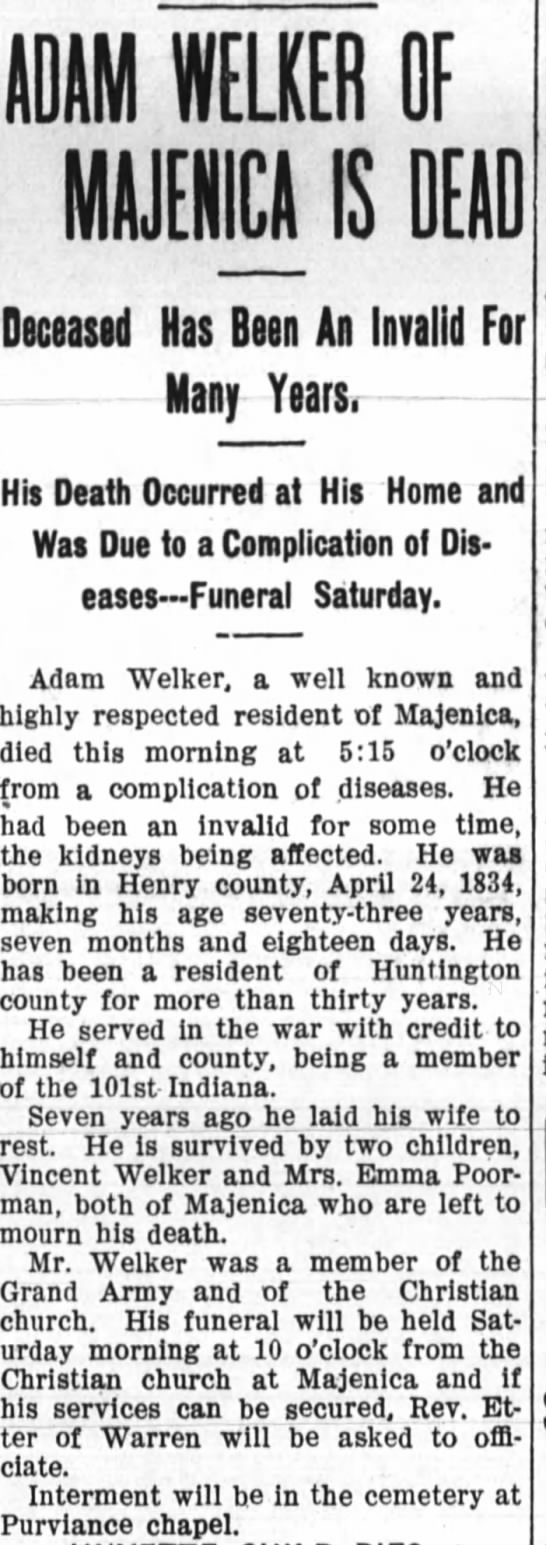 12 dec 1907 Adam Welker obit - ADAM ILS OF IS Deceased Has Been An Invalid For...
