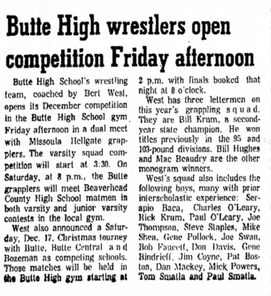 - Butte High wrestlers open competition Friday...