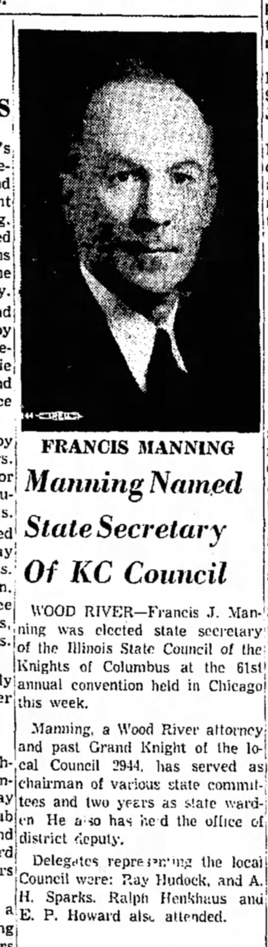Francis Manning State Secretary of KC Council, pic - ! j I FRANCIS MANNING I Manning Named i _, ^ 1...