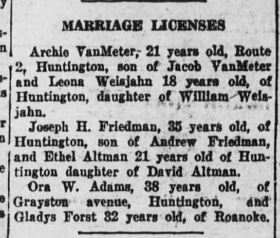 joseph Friedman marriage to Ethal Altman 20 Nov 1927 - in. ' MARRIAGE LICENSES Archie TanMeter, - 21...