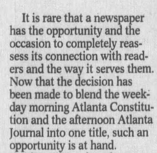 Atlanta Constitution and Atlanta Journal Combine Publication - It is rare that a newspaper has the opportunity...