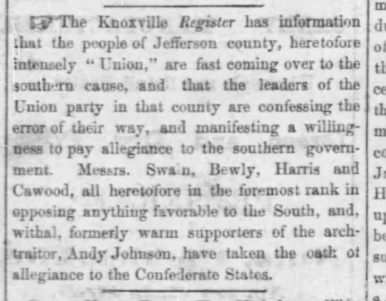 Cawood Oath of Allegiance to Confederate StatesMemphis Daily Appeal27 Dec 1861 - CP The Knoxville Register has information ihat...