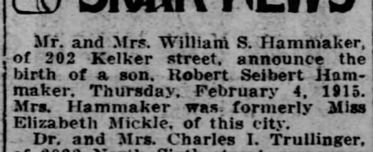 wm s hammaker son robert seibert hammaker mother maiden elizabeth mickle - of Mr. and Sirs. Wiiliani S. f Iamniaker, 202...