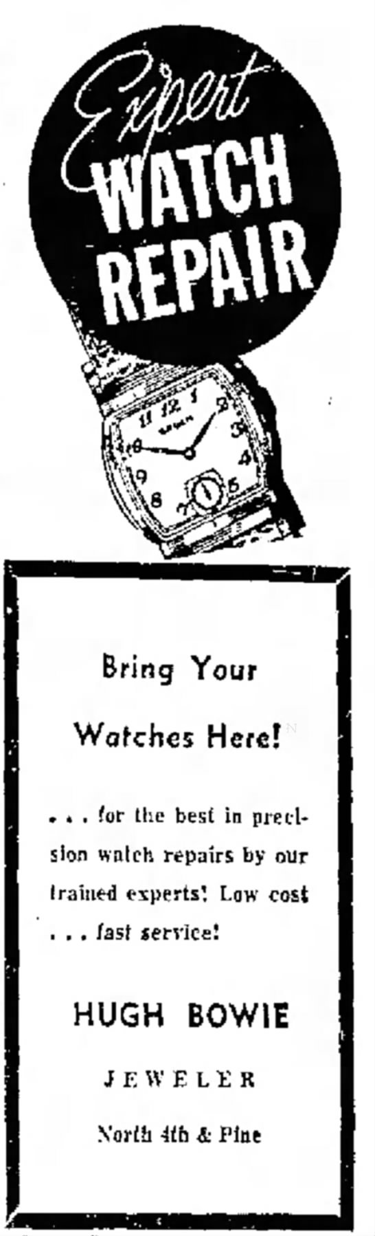 Watch Repair Experts29 January 1956 - both Bring Your Watches Here! . . . for the...