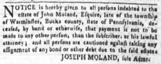 Joseph Moland 28 Mar 1788, Philadelphia PA Gazetteer - NOTICE ia hereby given to ell ptrfoni indebted...