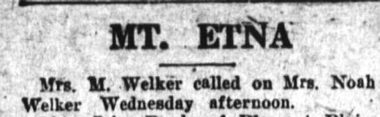 31 July 1926 welker - BIT ETffAr M. M. Welker called on lira. Moid...