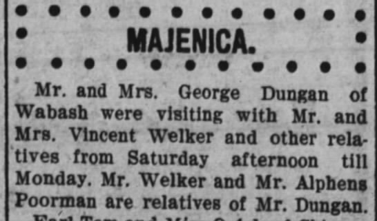 19 oct 1910 welker - MAJENICA. Mr. and Mrs.' George Dungan of wanasn...
